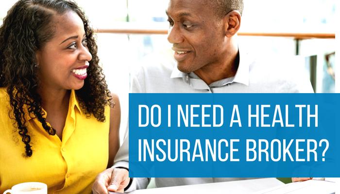 Do I Need A Health Insurance Broker